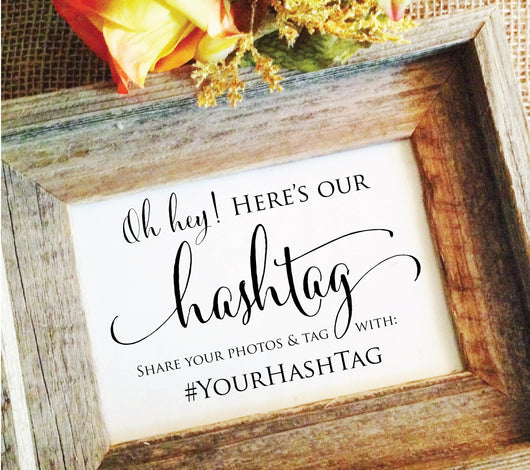 Wedding Hashtag Sign - Social Media Hashtag Wedding Sign (Stylish)