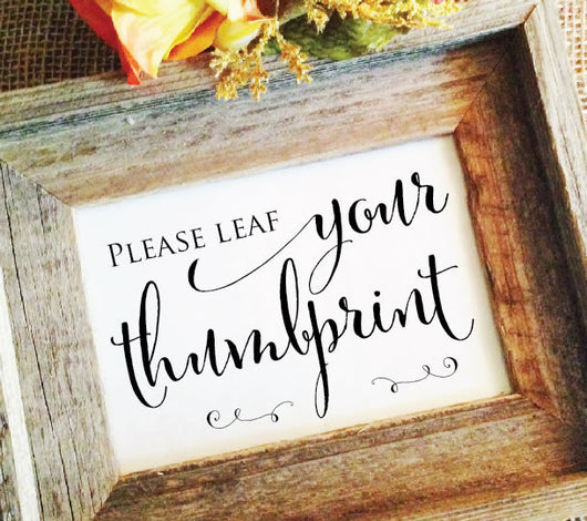 rustic wedding please leaf your thumbprint
