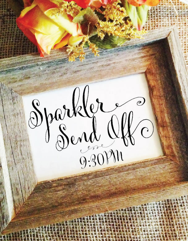Rustic Wedding Sparkler Sign Send off time