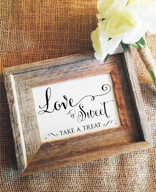 Love is sweet sign take a treat candy bar wedding sign