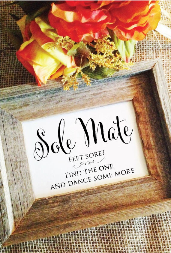 Sole Mate Wedding Sign