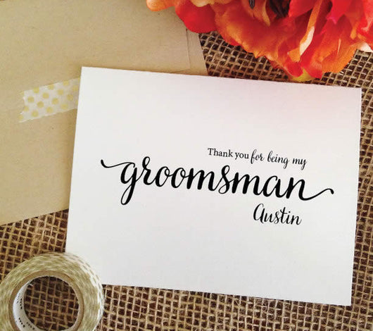 Groomsman thank you cards - Personalized Thank you for being my groomsman (Lovely)