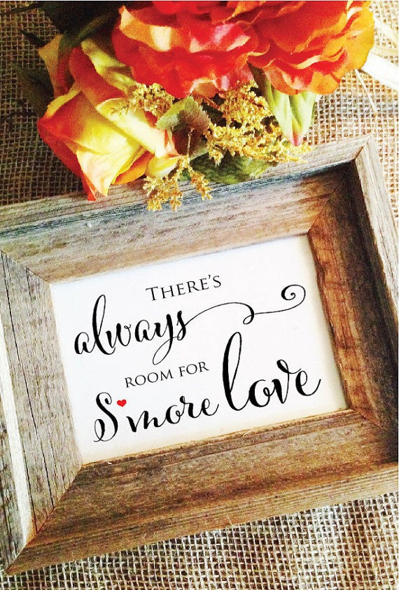 There's always room for smore love wedding sign, smore love bar