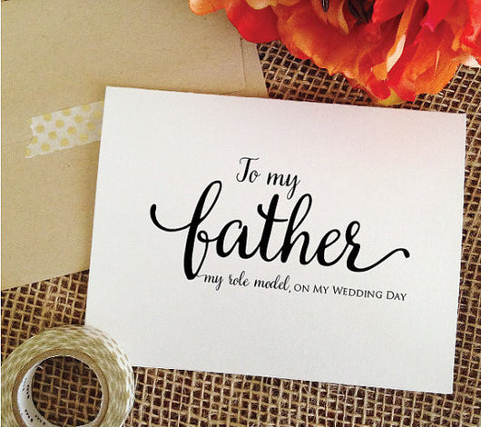 father of the bride card, to my father my role model, on my wedding day