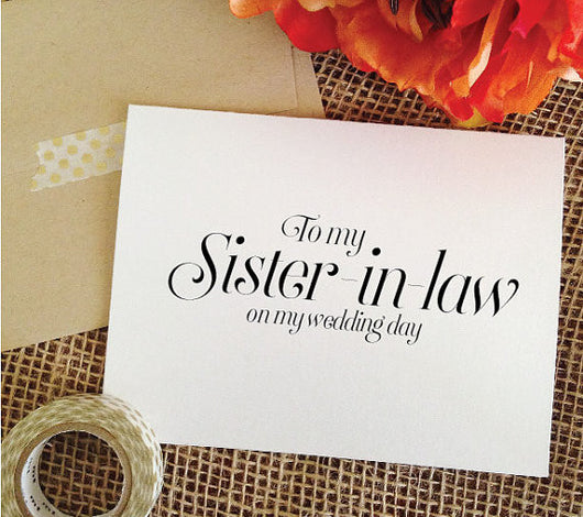 To my Sister-in-law on my wedding day Sophisticated
