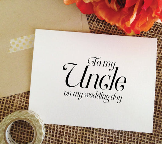 To my Uncle on my wedding day Card