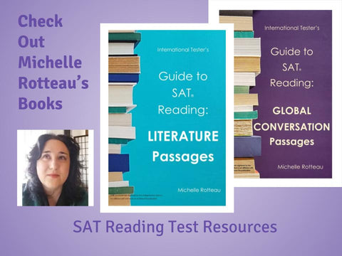SAT Reading Test: Top 5 Reasons to Use Michelle Rotteau's Resources*