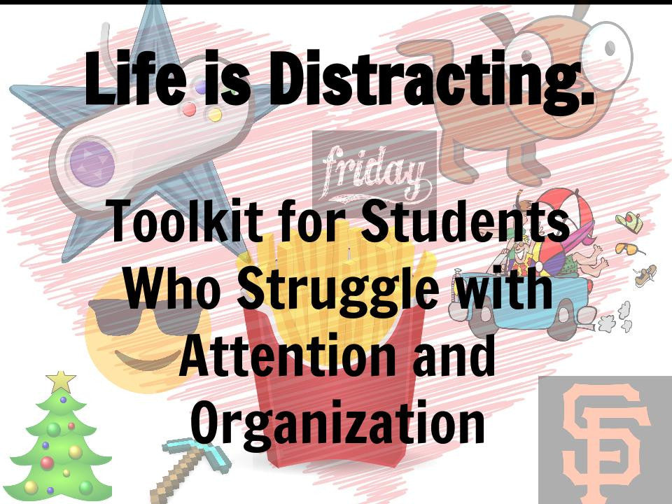 FREE Toolkit for Students Who Struggle with Attention and Organization