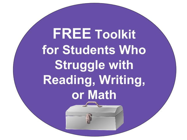 FREE Toolkit for Students Who Struggle with Reading, Writing, or Math
