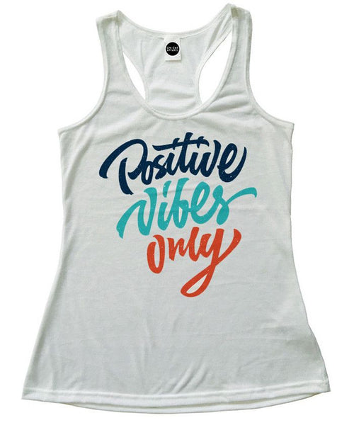 Positive Vibes Only Racerback Tank