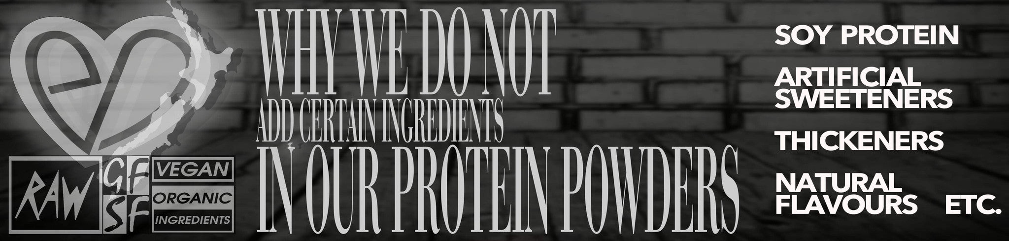 Why We Don't Add These Ingredients In Our Protein Powders