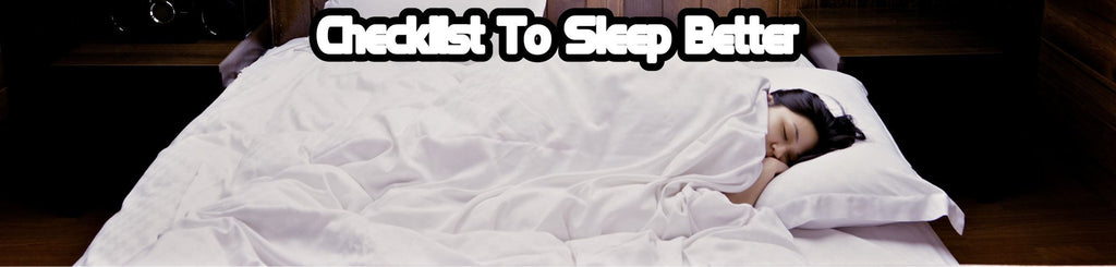 11 Tips That Can Help You Sleep Better - Checklist