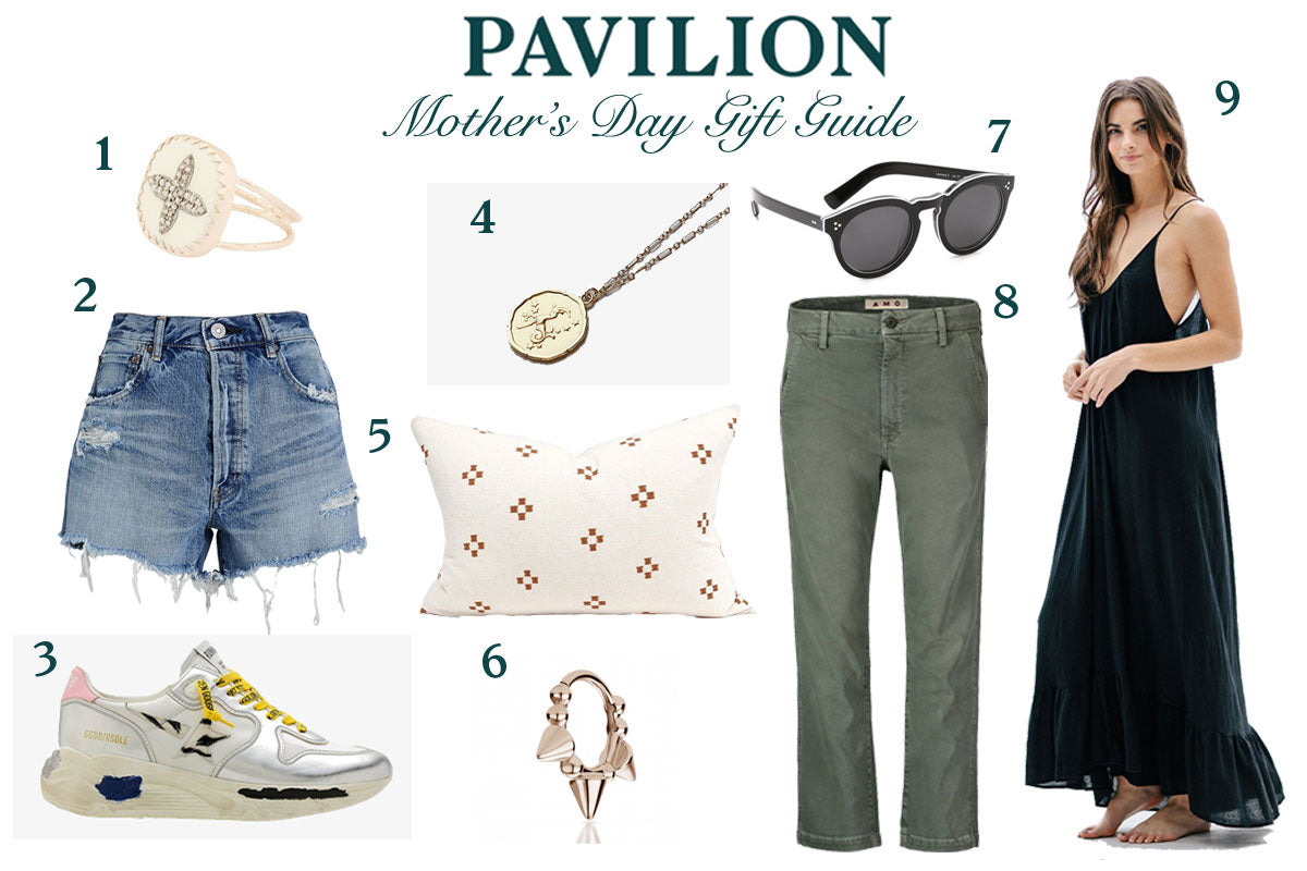 Pavilion Mother's Day Gift Guide
