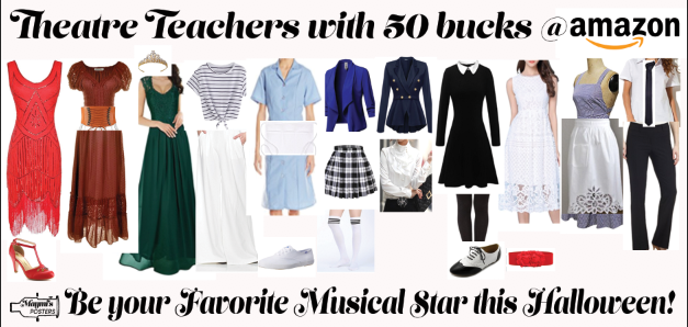 Theatre Teachers with 50 bucks: The Halloween Leading Lady Edition