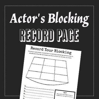 Actor's Blocking Record Handout