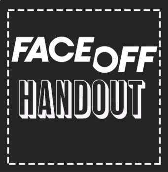 EMERGENCY THEATRE SUB PLAN: Face Off Video Guide
