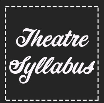 FREE Theatre Syllabus Rules and Procedures
