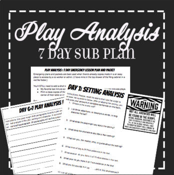 EMERGENCY THEATRE SUB PLAN: 7 Day Play Analysis Packet