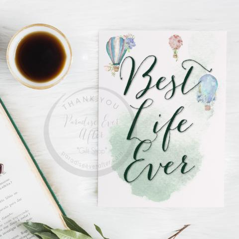 Best Life Ever Greeting Card