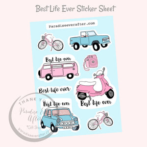 Best Life Ever Sticker Sheet