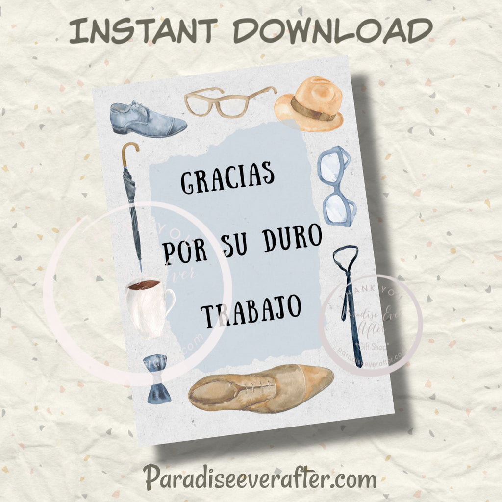 "Gracias for su duro trabajo (Spanish version) Instant Download Greeting Card (5""x7"" folded)"