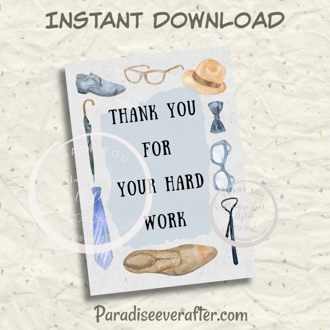 "Thank you for your hard work Instant Download Greeting Card (5""x7"" folded)"