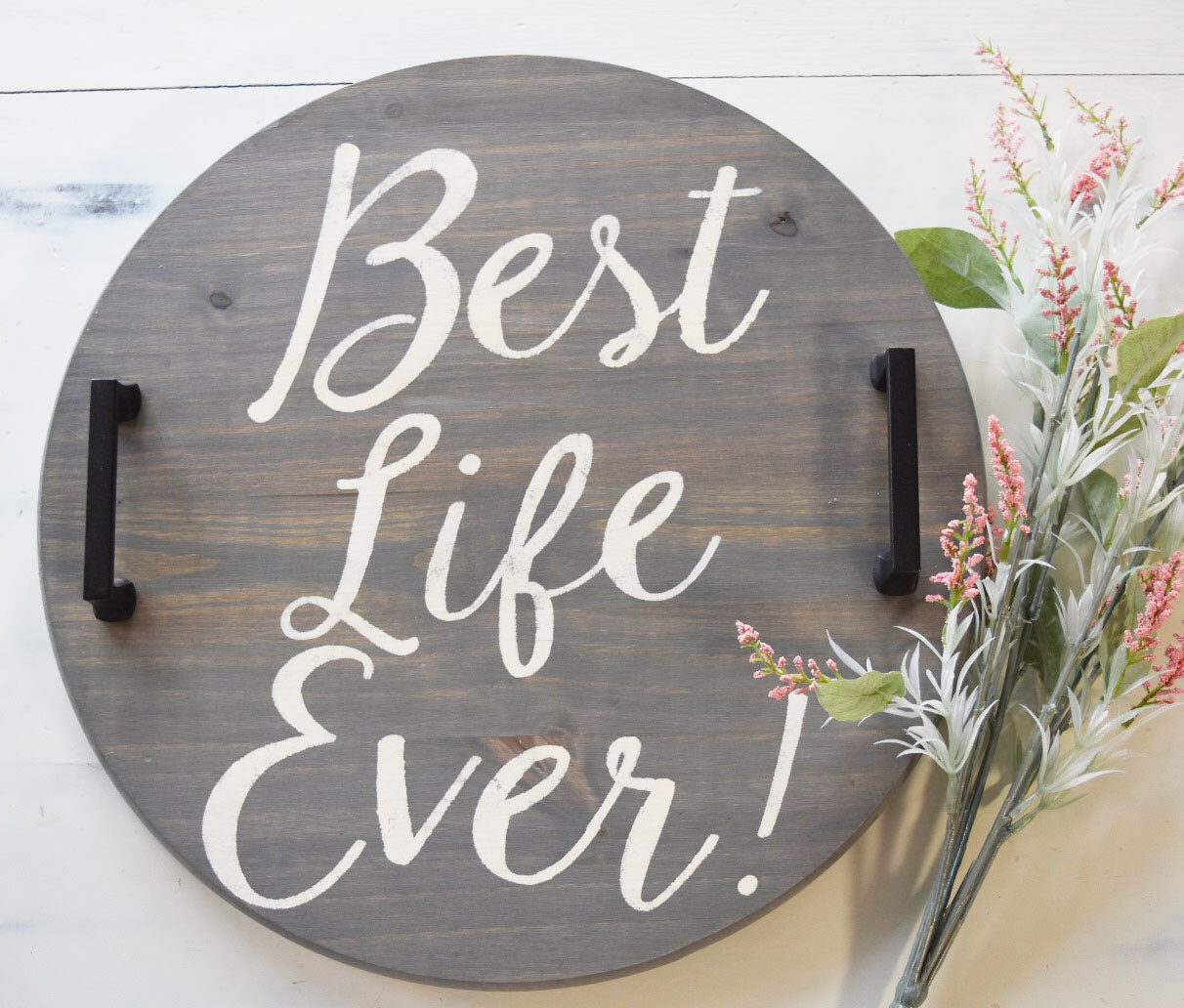 Best Life Ever Wooden Tray