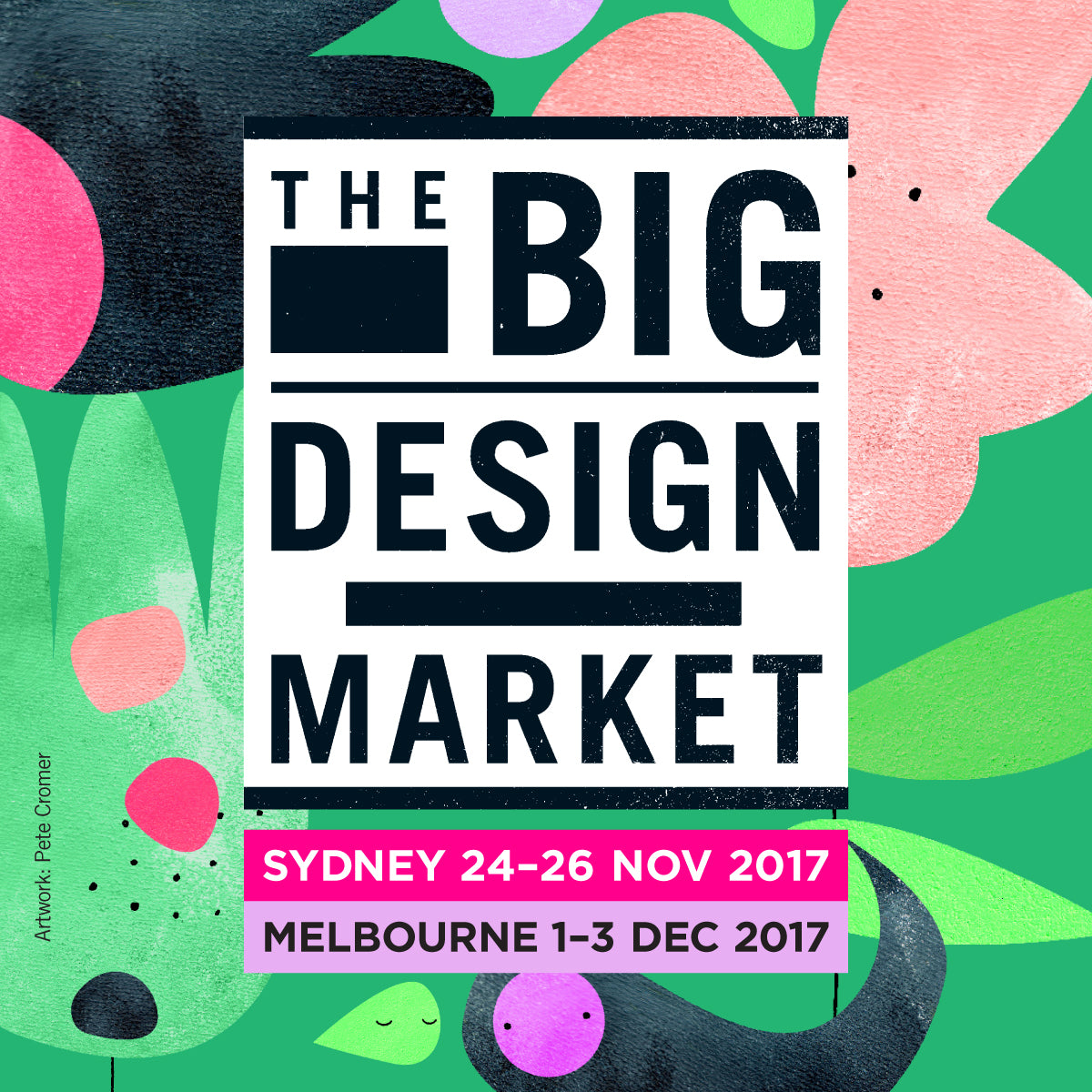 The Big Design Market Sydney - November 24th -26th 2017