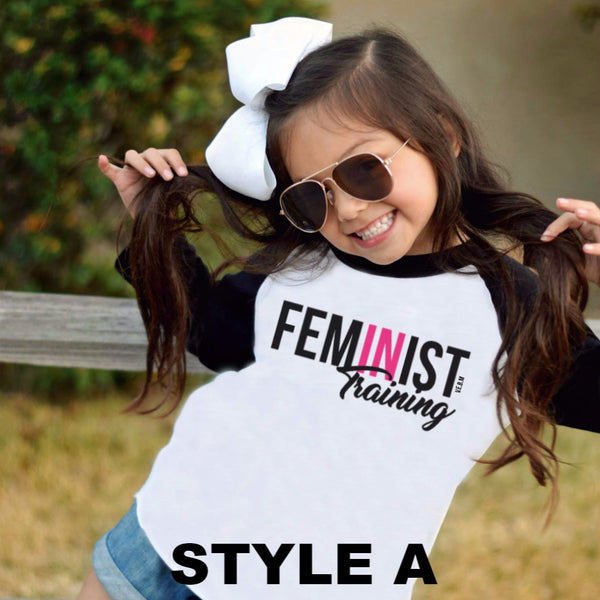 FEMINIST IN TRAINING