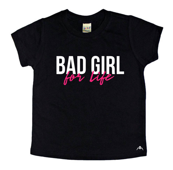 Bad girl for life