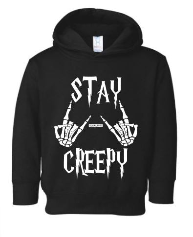 Stay creepy Toddler hoodie