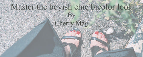 Master the boyish chic bicolor look