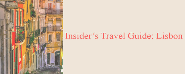 Insider's travel guide: Lisbon