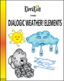 Dialogic Weather! Elements