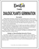 Dialogic Plants! Germination