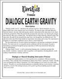 Dialogic Earth! Gravity