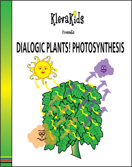 Dialogic Plants! Photosynthesis