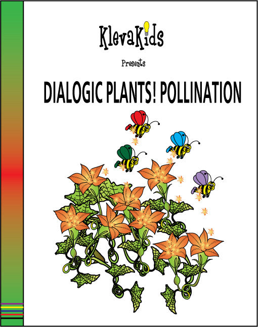 Dialogic Plants! Pollination