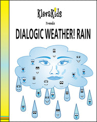 Dialogic Weather! Rain