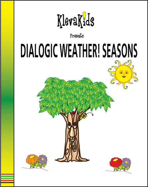 Dialogic Weather! Seasons