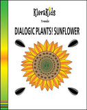 Dialogic Plants! Sunflower