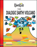 Dialogic Earth! Volcano