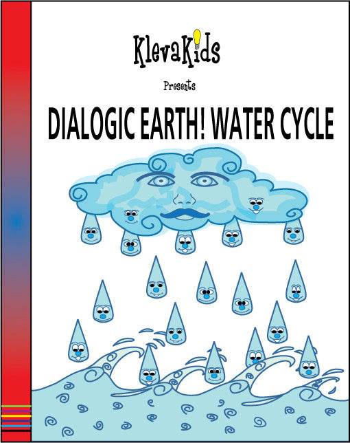 Dialogic Earth! Water Cycle