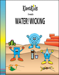 Water! Wicking