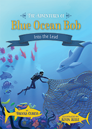 Kids Dive Deep with Blue Ocean Bob: Children's Book Series Inspires Success