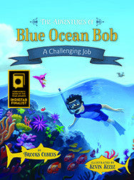 The Adventures of Blue Ocean Bob Again Named Foreword Reviews' INDIEFAB Book of the Year Awards Finalist