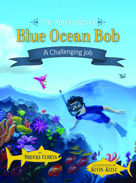 Trilogy Set: The Adventures of Blue Ocean Bob