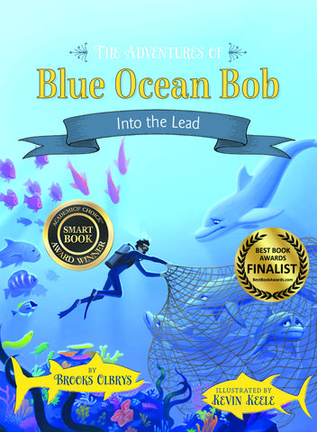 The Adventures of Blue Ocean Bob - Into the Lead