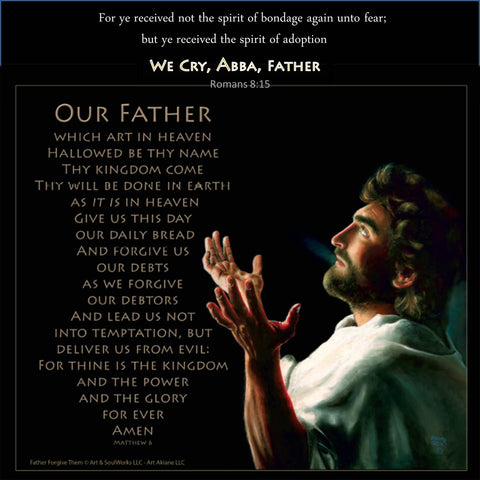 The lord's Prayer with Father Forgive Them by Akiane Kramarik www.Art-SoulWorks.com