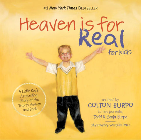Heaven is for Real for little ones by Colton Burpo share heaven with children share Jesus with kids